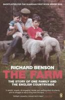 Benson, Richard - The Farm : The Story of One Family and the English Countryside - 9780141012940 - KKD0000237