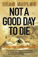 Sean Naylor - Not A Good Day To Die - 9780141014579 - V9780141014579