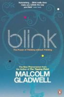Malcolm Gladwell - Blink : The Power of Thinking Without Thinking - 9780141014593 - 9780141014593