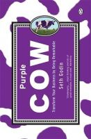 Godin, Seth - Purple Cow: Transform Your Business by Being Remarkable. Seth Godin - 9780141016405 - 9780141016405