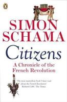 Schama, Simon - Citizens: A Chronicle of The French Revolution - 9780141017273 - 9780141017273