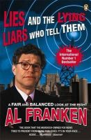 AL FRANKEN - LIES (AND THE LYING LIARS WHO TELL THEM) - 9780141017808 - KST0017137