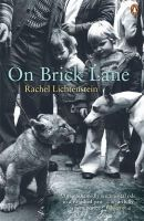 Lichtenstein, Rachel - On Brick Lane - 9780141018515 - V9780141018515