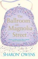 Owens, Sharon - The Ballroom on Magnolia Street - 9780141018737 - KRS0004638
