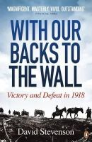 Stevenson, David - With Our Backs to the Wall - 9780141020792 - 9780141020792