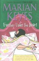 Keyes, Marian - Further Under the Duvet - 9780141021232 - KRS0016579