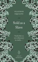 Equiano, Olaudah - Sold As a Slave (Great Journeys) - 9780141025445 - 9780141025445