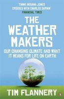 Flannery, Tim F. (Tim Fridtjof) - The Weather Makers - 9780141026275 - KRA0011857