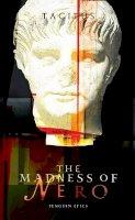 Tacitus - The Madness of Nero (Penguin Epics) - 9780141026862 - KKD0006025