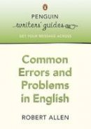 Allen, Robert - Common Errors and Problems in English - 9780141028217 - V9780141028217