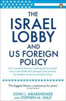 - The Israel Lobby and US Foreign Policy - 9780141031231 - V9780141031231