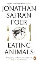 Jonathan Safran Foer - Eating Animals. Jonathan Safran Foer - 9780141031934 - V9780141031934