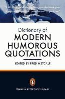 Fred Metcalf - The Penguin Dictionary of Modern Humorous Quotations - 9780141032283 - KNW0004622