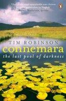 Tim Robinson - Connemara:  The Last Pool Of Darkness - 9780141032696 - V9780141032696
