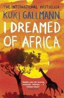 Gallmann, Kuki - I Dreamed of Africa - 9780141033181 - V9780141033181