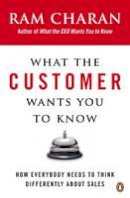 Charan, Ram - What the Customer Wants You to Know - 9780141036878 - V9780141036878