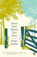 Deakin, Roger - Notes from Walnut Tree Farm - 9780141039022 - V9780141039022