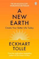 Eckhart Tolle - A New Earth Create a Better Life - 9780141039411 - KSS0005545