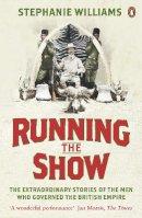 Williams, Stephanie - Running the Show - 9780141041216 - V9780141041216