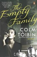 Colm Toibin - The Empty Family: Stories - 9780141041773 - 9780141041773
