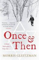 Morris Gleitzman - Once and Then - 9780141042794 - V9780141042794