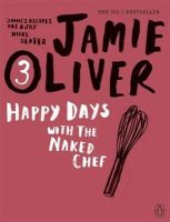 Jamie Oliver - Happy Days With The Naked Chef - 9780141042985 - V9780141042985