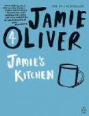Oliver, Jamie - Jamie's Kitchen - 9780141042992 - V9780141042992