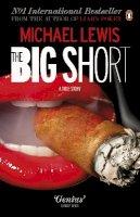 Lewis, Michael - The Big Short: Inside the Doomsday Machine. Michael Lewis - 9780141043531 - 9780141043531