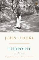 John Updike - Endpoint and Other Poems - 9780141044507 - V9780141044507