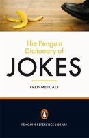 Fred Metcalf - Penguin Dictionary of Jokes - 9780141044545 - V9780141044545