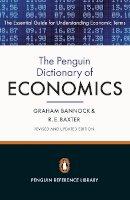 Bannock, Graham; Baxter, R. - The Penguin Dictionary of Economics - 9780141045238 - V9780141045238