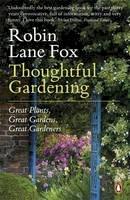 Lane Fox, Robin - Thoughtful Gardening - 9780141045948 - V9780141045948