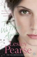 Pearse, Lesley - Till We Meet Again - 9780141046068 - KOC0013953