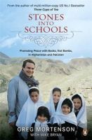 Greg Mortenson - Stones Into Schools - Promoting peace with books, not bombs, in Afghanistan and Pakistan - 9780141047140 - V9780141047140