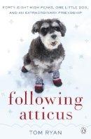 Ryan, Thomas F. - Following Atticus - 9780141048970 - V9780141048970