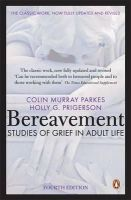 Colin Murray Parkes - Bereavement: Studies of Grief in Adult Life - 9780141049410 - V9780141049410