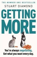 Stuart Diamond - Getting More: How You Can Negotiate to Succeed in Work & Life - 9780141049946 - V9780141049946