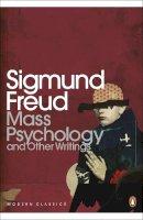 Freud, Sigmund - Mass Psychology - 9780141182414 - V9780141182414