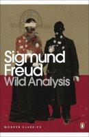 Freud, Sigmund - Wild Analysis - 9780141182421 - V9780141182421