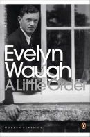Waugh, Evelyn - Little Order - 9780141182933 - V9780141182933