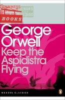 Orwell, George - Keep the Aspidistra Flying - 9780141183725 - 9780141183725