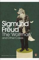 Freud, Sigmund - The Wolfman and Other Cases - 9780141183800 - V9780141183800