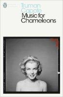 - Music for Chameleons (Penguin Modern Classics) - 9780141184616 - 9780141184616
