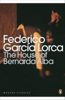 Garcia Lorca, Federico - The House of Bernarda Alba and Other Plays - 9780141185750 - V9780141185750