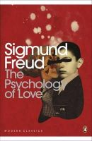Freud, Sigmund - The Psychology of Love - 9780141186030 - V9780141186030