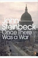Steinbeck, Mr John - Once There Was a War - 9780141186320 - 9780141186320