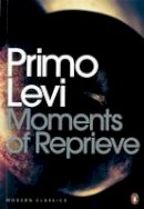 Levi, Primo - Moments of Reprieve - 9780141186979 - 9780141186979