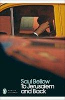 Bellow, Saul - To Jerusalem and Back - 9780141188874 - V9780141188874