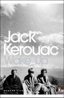 Kerouac, Jack - Wake Up -  - 9780141189468