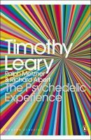 R. Metzner, R. Alpert T. Leary - Modern Classics Psychedelic Experience - 9780141189635 - V9780141189635